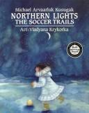Cover of: Northern Lights | Michael Kusugak