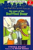 Cover of: The Case of the Baffled Bear (The High-Rise Private Eyes; I Can Read Book Level 2) |