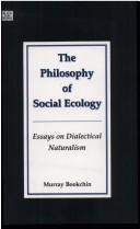 Cover of: The philosophy of social ecology