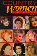 Country women in music by Brown, Jim.