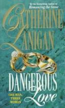 Cover of: Dangerous Love