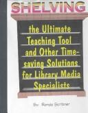 Cover of: Shelving the Ultimate Teaching Tool