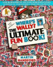 Cover of: Where's Wally? The Ultimate Fun Book (Where's Wally?)