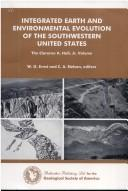 Cover of: Integrated earth and environmental evolution of the southwestern United States