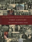 The Oklahoma Publishing Company's first century by David Dary