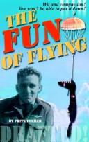 Cover of: The Fun Of Flying