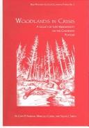 Cover of: Woodlands In Crisis | Gary Paul Nabhan