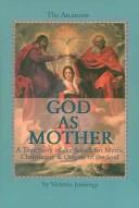 Cover of: God As Mother