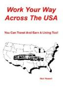 Cover of: Work Your Way Across The USA
