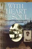 Cover of: With Heart and Soul Calgarys Italian Com (Legacies shared book series)