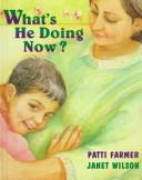 Cover of: What's He Doing Now?