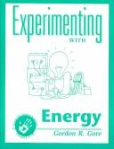 Cover of: Energy (Experimenting With...Series)