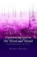 Cover of: Experiencing God In His Word And World