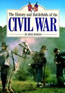 History and Battlefields of the Civil War