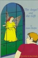 Cover of: The Angel and the Gift