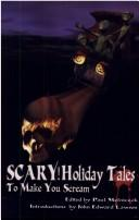 Cover of: Scary! Holiday Tales To Make You Scream |
