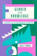 Gender and Knowledge: Elements of a Postmodern Feminism