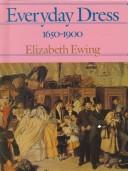 Cover of: Everyday Dress 1650-1900 (Costume Reference) by