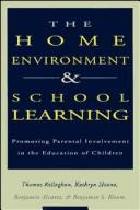 Cover of: The Home environment and school learning
