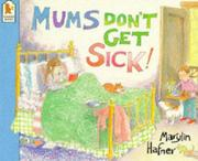 Cover of: Mums Don't Get Sick