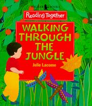 Cover of: Walking Through the Jungle (Reading Together)