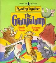 Cover of: The Grumpalump (Reading Together) by Sarah Hayes