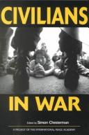 Cover of: Civilians in War (International Peace Academy Occasional Paper) |