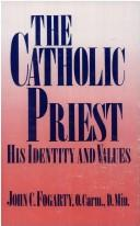 Cover of: The Catholic priest | John C. Fogarty