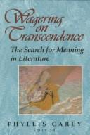 Cover of: Wagering on transcendence |