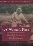 Cover of: A Woman's Place: Yesterday's Rural Women in America
