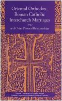 Cover of: Oriental Orthodox-Roman Catholic interchurch marriages