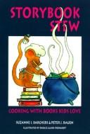 Cover of: Storybook Stew: cooking with books kids love