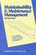 Cover of: Maintainabilityand maintenance management
