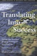 Cover of: Translating into Success | Robert C. Sprung
