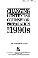 Cover of: Changing Contexts for Counselor Preparation in the 90s (American Counseling Association))