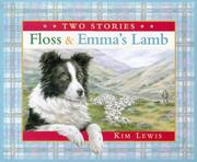 Cover of: Floss & Emma's Lamb (Two Stories)