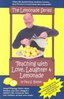 Cover of: Teaching with Love, Laughter & Lemonade