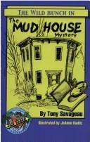 Cover of: The Mud House Mystery