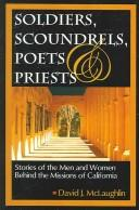 Cover of: Soldiers Scoundrels, Poets & Priests | David J. McLaughlin