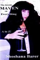 "Cover of: The Jewish MAVEN On EVERYTHING A To Z! ""Let Me Tell You A Story!"""