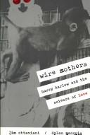 Cover of: Wire mothers