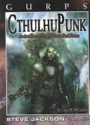 Cover of: GURPS Cthulhupunk