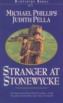 Cover of: Stranger at Stonewycke (The Stonewycke Legacy, Book 1) | Michael Phillips
