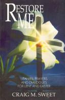Cover of: Restore me | Craig M. Sweet