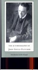 Cover of: The Autobiography of John Gould Fletcher