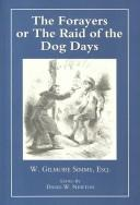 Cover of: The forayers, or, The raid of the dog-days
