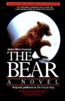 The Bear by James Oliver Curwood