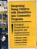 Cover of: Integrating young children with disabilities into community programmes
