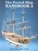 The period ship handbook by Keith Julier