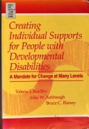 Cover of: Creating individual supports for people with developmental disabilities |